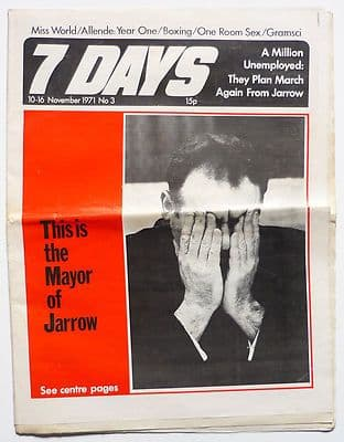 7 Days No 3 1971 Jarrow March Oz trial Salvador Allende Jack Bodell Miss World