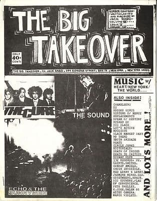 Big Takeover Magazine/Fanzine Issue No 18 The Cure Echo Bunnymen U2 The Sound Sisters of Mercy