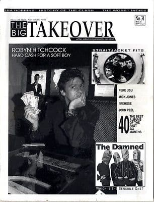 Big Takeover Magazine/Fanzine Issue No 31 Mick Jones Clash Damned Pere Ubu Robyn Hitchcock