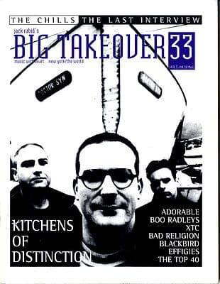 Big Takeover Magazine/Fanzine Issue No 33 Bad Religion XTC Chills Effigies Kitchens Distinction