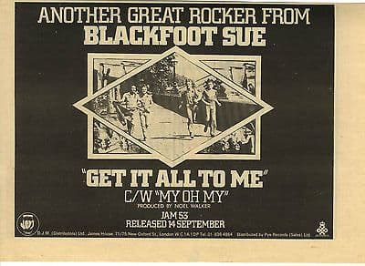 BLACKFOOT SUE Get it all to me  Vintage music Press advert cutting/clipping 1973