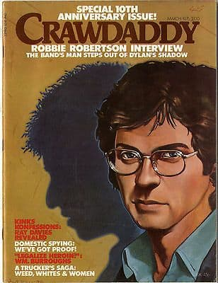 Crawdaddy Magazine March 1976 Kinks Ray Davies The Band Robbie Robertson Trucker stories
