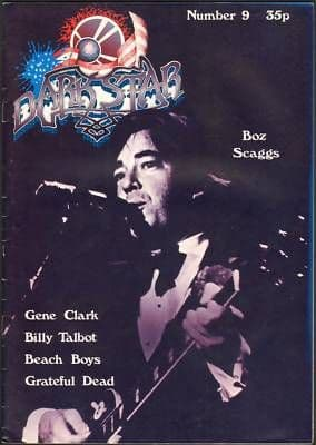 Dark Star Magazine No 9 June 1977 Boz Scaggs Grateful Dead Boz Scaggs Grateful Dead Gene Clark