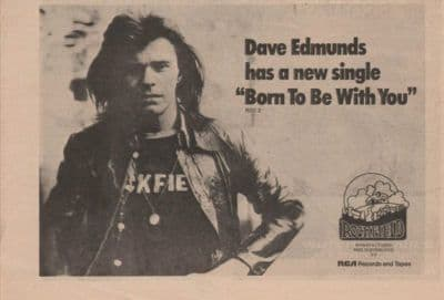 Dave Edmunds Born to be with you A4 Size vintage music press advert cutting/clipping 1973