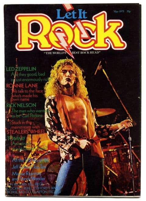 Let it Rock Magazine No 29 May 1975 Ronnie Lane Rick Nelson Stealers Wheel Led Zeppelin Who/Tommy