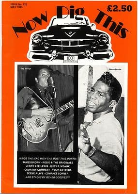 Now Dig This Magazine Issue No 122 James Brown Jerry Lee Lewis Ray Sharpe Huey P Meaux