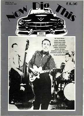 Now Dig This Magazine Issue No 47 Hank Ballard Jerry Byrne Carl Perkins Bobby Hendricks