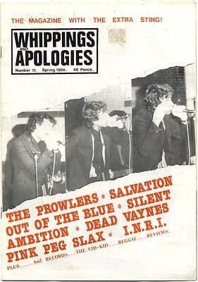 WHIPPINGS + APOLOGIES No 11 1986 Salvation Dead Vaynes Prowlers Pink Peg Slax INRI