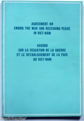 Agreement on ending war restoring peace in Vietnam 1973 War/Politics/Pacifism