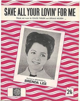 Brenda Lee Save all your lovin' for me Rare Original UK Sheet Music