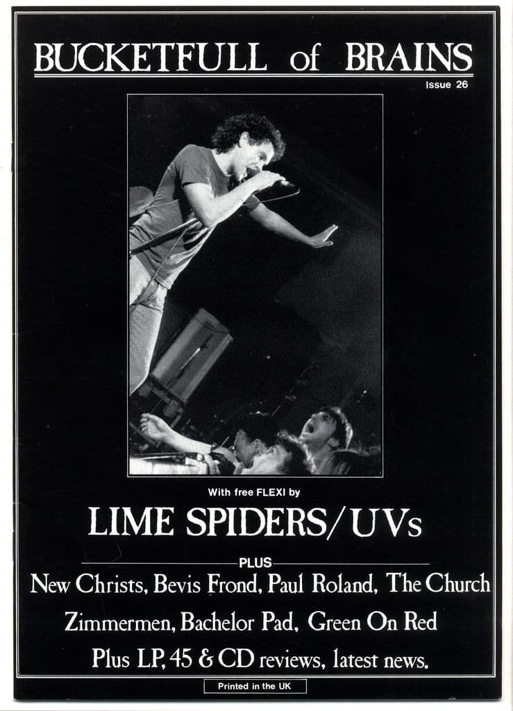 Bucketfull of Brains Magazine No 26 1988 + Lime Spiders/UV's Flexi Bevis Frond New Chyrists