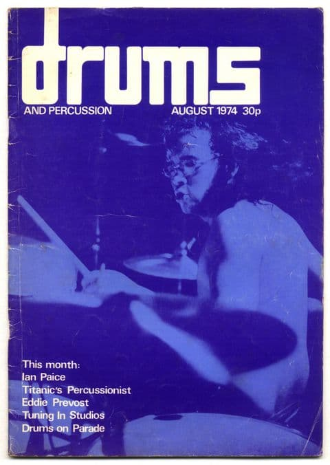 Drums & Percussion Magazine No 5 August 1974 Deep Purple Ian Paice interview Titanic's percussionist