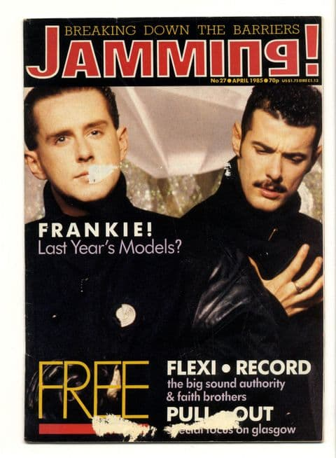 Jamming Magazine No 27 May 1986 Frankie Goes To Hollywood James Lloyd Cole Poison Girls Pale Foun
