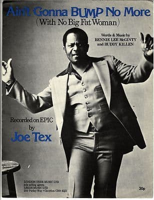 JOE TEX Aint gonna bump no more Sheet Music