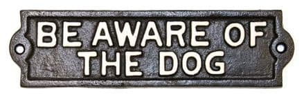 Be Aware Of The Dog  Sign