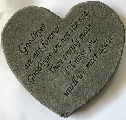Goodbyes Are Not Forever Memorial Heart Stone