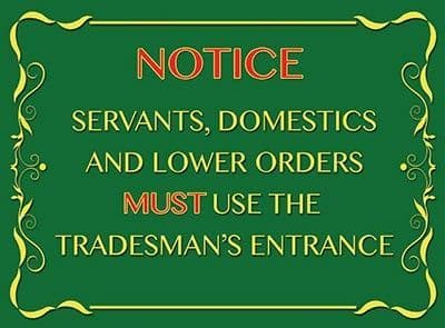 Notice Tradesman's Entrance Plaque