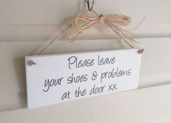 Leave Shoes & Problems At The Door Plaque