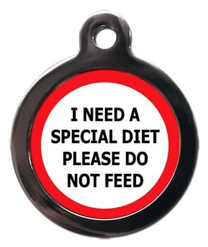 I NEED A SPECIAL DIET PLEASE DO NOT FEED