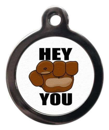 Pet ID Tag  Fist Paw Bump HEY YOU