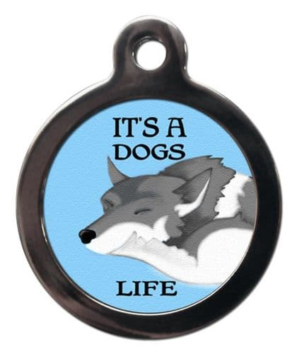 Pet ID Tag  ITS A DOGS LIFE